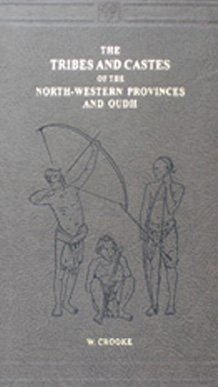 9788120612105: The Tribes and Castes of the North-Western Provinces and Oudh (4 Volume Set)