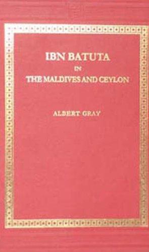 IBN Batuta in the Maldives and Ceylon: Albert Gray