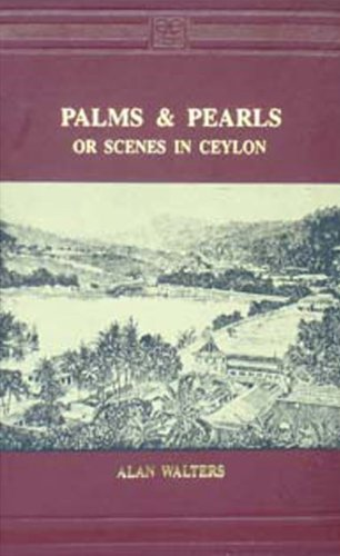 9788120612358: Palms and Pearls or Scenes in Ceylon