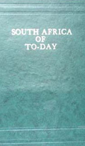South Africa of Today: F.E.Younghusband