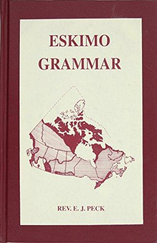 Eskimo Grammar: Peck, E.J.