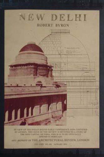 New Delhi- The First Impression: Robert Byron