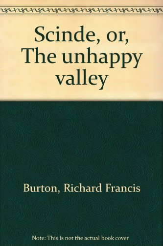 Scinde, or, The unhappy valley (8120612930) by Richard Francis Burton