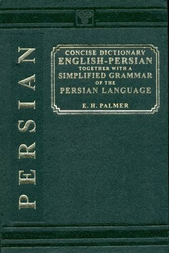 9788120613065: A Concise Dictionary, English-Persian: Together with a Simplified Grammar of the Persian Language