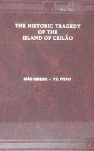 9788120613348: The Historic Tragedy of the Island of Ceilao Dedicated to His Most Serene Majesty Dom Pedro the Second