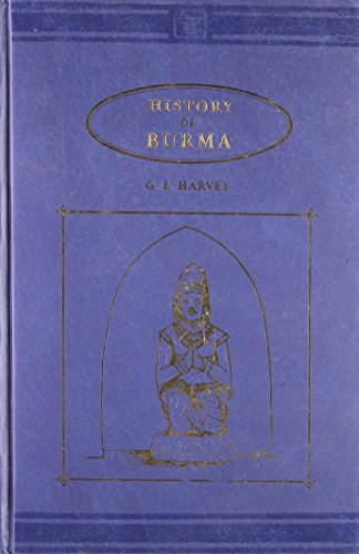 History of Burma: G.E. Harvey