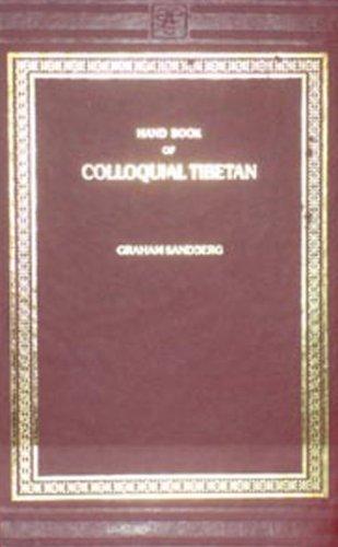Hand Book of Colloquial Tibetan: Graham Sandberg
