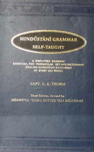 9788120614208: Hindustani Grammar Self Taught (In Four Parts)