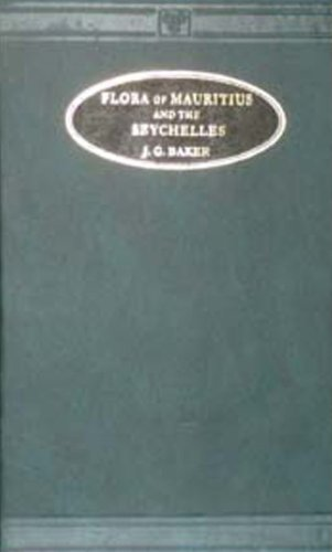 9788120614277: Flora of Mauritius and the Seychelles: A Description of the Flowering Plants and Ferns of Those Islands