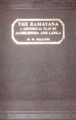 The Ramayana: An Historical Play of Jambudwipa: Marie Musaeus-Higgins