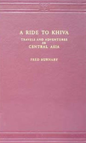 9788120615403: A Ride To Khiva: Travels And Adventures In Central Asia