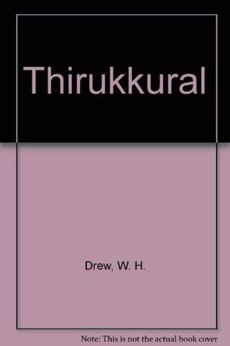 Thirukkural (Tamil Edition): Drew, W. H., Lazarus, John