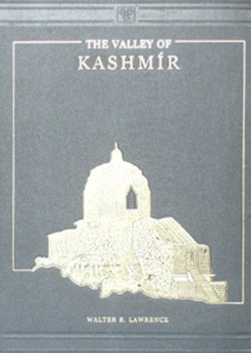 The Valley of Kashmir (A.D.1889): R.Walter Lawrence