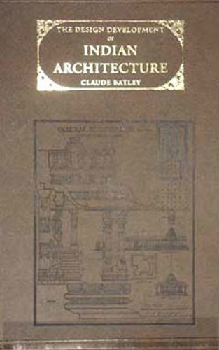 9788120616431: The Design Development of Indian Architecture
