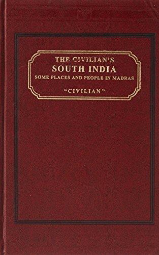 Th e Civillian's South India: Anon.