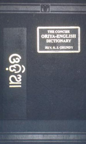 Concise Oriya-English Dictionary: Grundy, R.J.