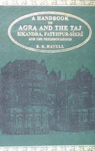 Handbook to Agra and the Taj: E.B. Havell