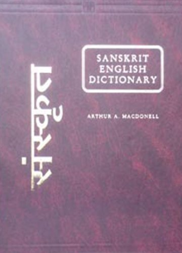 Sanskrit English Dictionary (Practical Handbook), (Translated from: A.A. Macdonell