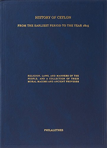 History of Ceylon: From the earliest period to the year: Philalethes