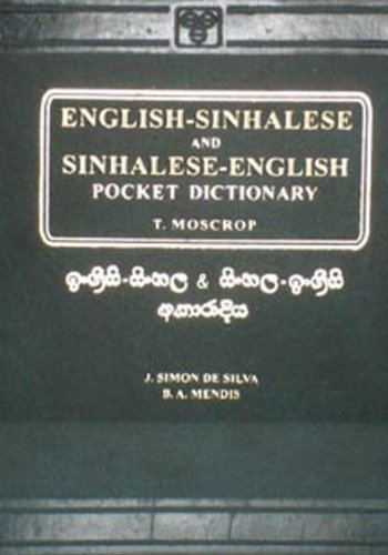 English Sinhalese and Sinhalese English Dictionary: T. Moscrop