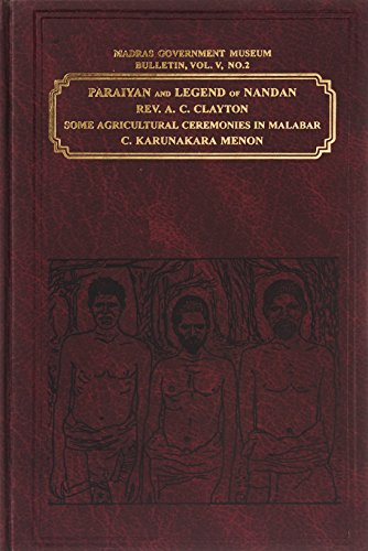 Paraiyan and Legend of Nandan: Some Agricultural: A.C. Clayton, C.K.