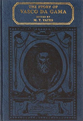 The Story of Vasco Da Gama: M.T. Yates