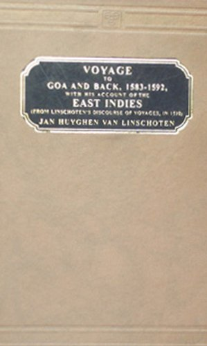Voyages to Goa and Back A.B.1583-1592- With: H.V.John Linschoten