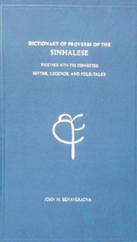 Dictionary of Proverbs of the Sinhalese: Senaveratna John M.