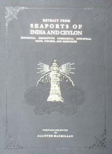 Seaports of India and Ceylon: A. Macmillan