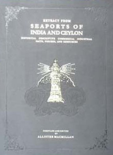 Extract from Seaports of India and Ceylon: Macmillan Allister