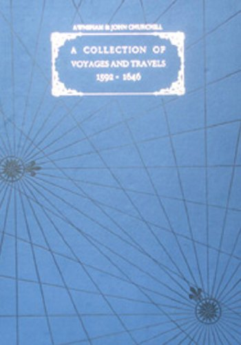 A Collection of Voyages and Travels (A.D.1592-1646)- Voyages nd Travels Into theBest Parts of West ...