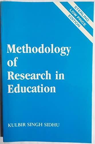Methodology Of Research In Education: K.S. Sidhu