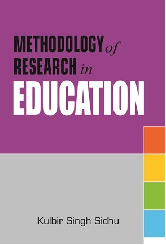 Methodology of Research in Education: Sidhu K.S.