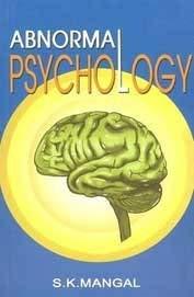 Abnormal Psychology: Mangal S.K.