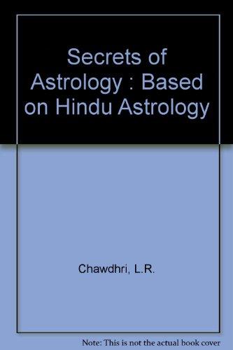 9788120709867: Secrets of Astrology: Based on Hindu Astrology