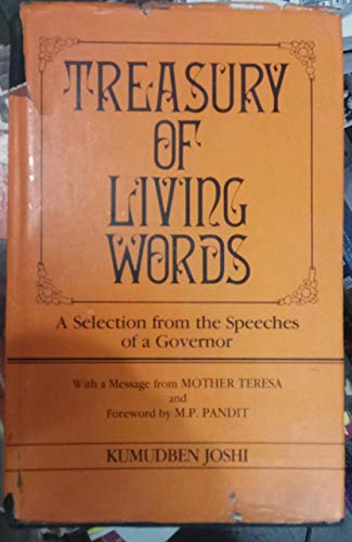 9788120710252: Treasury of Living Words: A Selection from the Speeches of a Governor