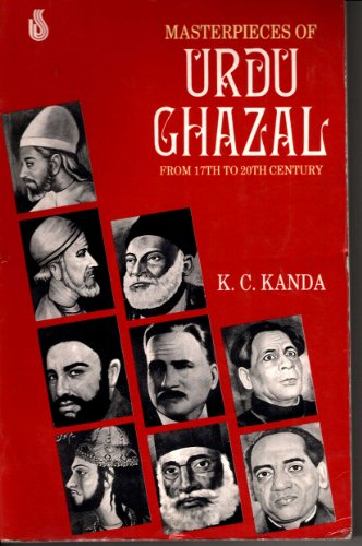 9788120711952: Masterpieces of Urdu Ghazal: From 17th to 18th Century
