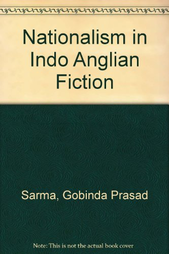 9788120712225: Nationalism in Indo Anglian Fiction