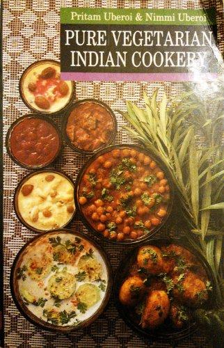 Pure Vegetarian Indian Cookery: Pritam Uberoi and