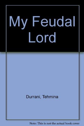 My Feudal Lord: Durrani, Tehmina