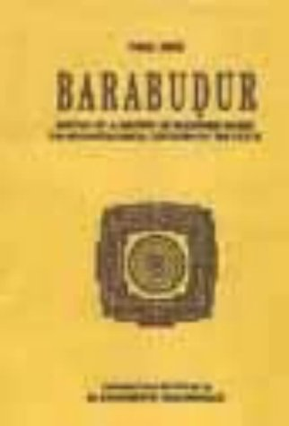 9788120717848: Barabudur: Sketch of a History of Buddhism Based on Archaeological Criticism of the Texts