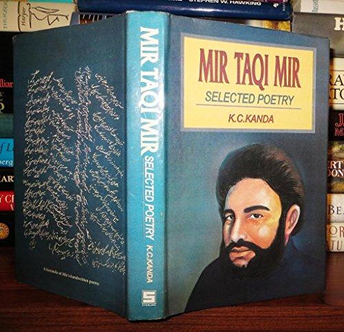 Mir Taqi Mir, Selected Poetry Translated into: Mir Taqi Mir
