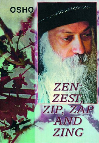9788120719644: Zen: Zest, Zip, Zap and Zing (Sterling Library of Osho Vision)