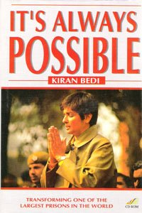 It's always possible: Transforming one of the: Bedi, Kiran