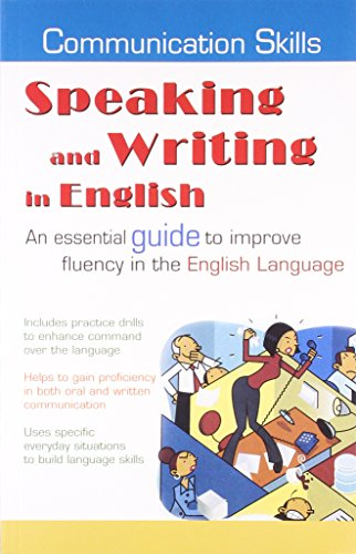 Speaking and Writing in English (Paperback): Ajay Rai