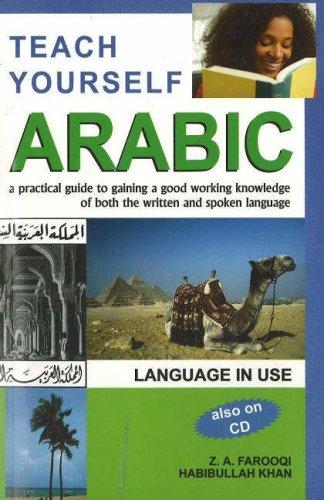 Teach Yourself Arabic: Z.A. Farooqi; Habibullah Khan; Farooqi, Dr. Z.A.