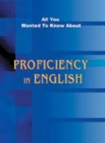 9788120722156: Profiency in English: All You Need to Know