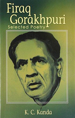Firaq Gorakhpuri Selected Poetry: K. C. Kanda
