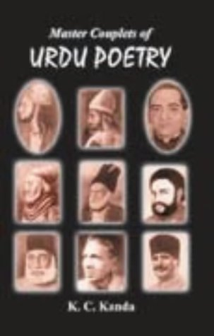 Master Couplets of Urdu Poetry: A Comparative: Kanda, K. C.