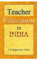 Teacher Education in India: J. S. Rajput;
